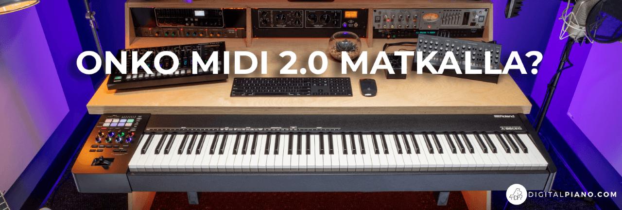 Onko MIDI 2.0 matkalla?